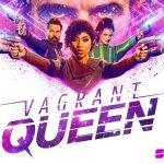 Vagrant Queen - Syfy - Season 1